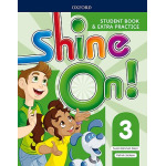 Shine on!: Level 3 StudentBook with Extra Practice (Paperback)