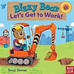 Bizzy Bear: Let's Get to Work! (Board Books)